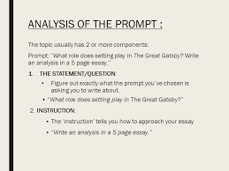 writing a literary analysis essay the only guide you will ever  analysis of the prompt the topic usually has 2 or more components prompt