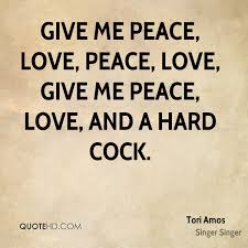 Love And Peace Quotes Simple Tori Amos Quotes QuoteHD