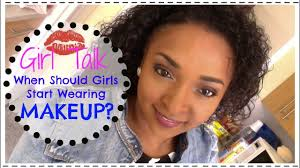 what age should s start wearing makeup beauty q a chanelli