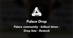 Droplists and time for Palace clothing <b>Winter</b> 2020 - Palace <b>Drop</b> ...