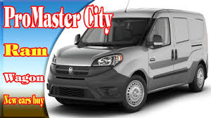 2018 chrysler promaster. Wonderful Chrysler 2018 Ram ProMaster City  Wagon  Reviewnew Cars Buy Intended Chrysler Promaster T