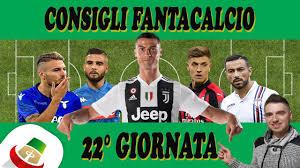 Consigli Fantacalcio 22 Giornata Serie A - Chi schierare al Fantacalcio ?