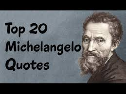 Michelangelo Quotes Awesome Top 48 Michelangelo Quotes The Italian Sculptor Painter YouTube