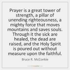 Quotes Of Strength Enchanting Prayer Is A Great Tower Of Strength A Pillar Of Unending