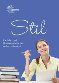9783808573174 - Stil: Ein Lehr- und Übungsbuch für den ...