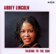 Lincoln, Abbey - Talking to the Sun - Amazon.com Music