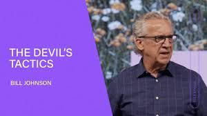 Bill Johnson - The Devil's Tactics - Bill Johnson | Bethel Church | Facebook