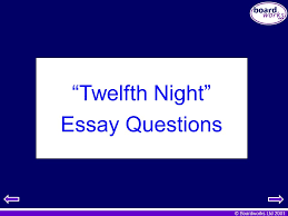 "key stage literature ""twelfth night"" ppt  69 ""twelfth night"" essay questions"