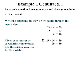 solve each equation show your work and check your solution