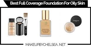 best full coverage foundation for oily skin of 2018