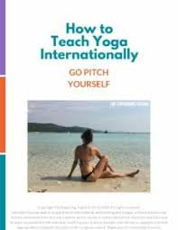 learn how to pitch yourself to yoga studios retreat centers hotels around the world