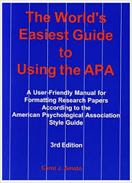 American Psychology Association Format The Worlds Easiest Guide To Using The Apa A User Friendly Manual