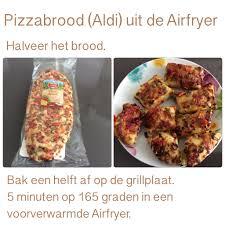 Pizzabrood Aldi Uit De Airfryer 5 Minuten 165 Graden Ak