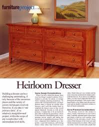 heirloom dresser plans heirloom dresser plans
