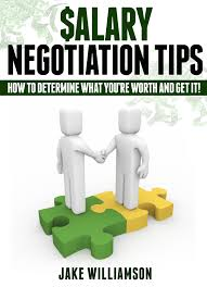 cheap salary negotiation tips salary negotiation tips deals get quotations middot salary negotiation tips how to determine what you re worth and get