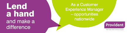 customer experience manager provident in the uk provident careers site