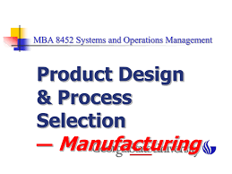 Process Design And Analysis In Operations Management Chapter 5