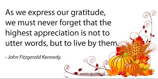 Quotes About Thanksgiving Custom John Fitzgerald Kennedy Thanksgiving Quote Quotes