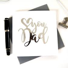 Design A Birthday Card For Dad Dad Birthday Card Love You Dad