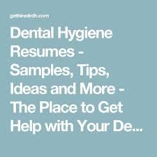 33 best Dental Hygiene Resumes images on Pinterest | Cv template, Job resume  and Medicine