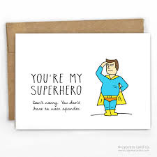 Funny Father's Day Card | You're My Superhero* by Cypress Card Co.