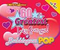 60 Greatest Love and Bubblegum Pop