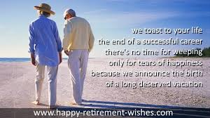 Inspirational Retirement Quotes Best Inspiring Retirement Quotes And Inspirational Retirement Wishes