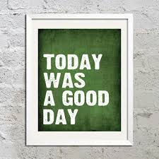 Today Was A Good Day Quotes Simple Today Was Good Day Quotes