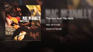 Ass and the hole mac mcanally