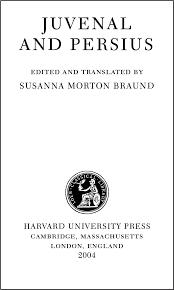 JUVENAL, PERSIUS, Juvenal and Persius | Loeb Classical Library