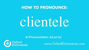 How To Pronounce Clientele Youtube
