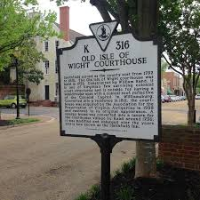 The Old Isle of Wight Courthouse Informational Sign - Picture of 1750 Isle  of Wight Courthouse, Smithfield - Tripadvisor