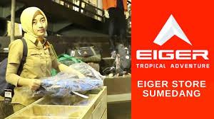 Siap kirim ke seluruh wilayah indonesia. Visit Toko 2 Eiger Store Sumedang Youtube