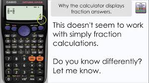 why you can t get decimal answers straight away you get a fraction casio calculator fx 85gt plus