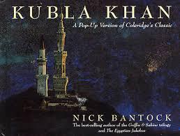 kubla khan a pop up version of coleridge s classic bantock nick kubla khan a pop up version of coleridge s classic bantock nick