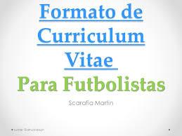 Formato De Curriculum Vitae Para Futbolistas Ppt Video Online