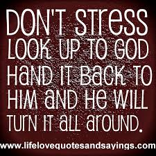 Christian Stress Quotes Best of Keep Handing It To Him Don't Take It Back FaithsMessengerCom