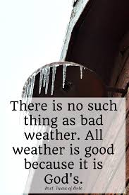 Saints Quotes How To Appreciate The Weather The Littlest Way