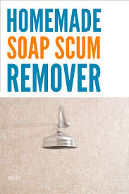 homemade soap s remover just 2 ings i already had but together they cut through