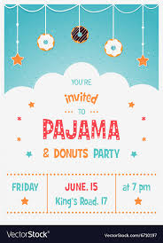 children party invitation templates pajama and donuts kids party invitation template vector image