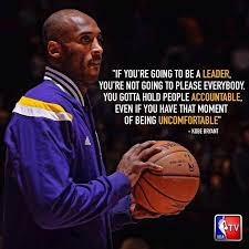 Interesting Kobe Bryant Quotes About You're Going To Be A Leader New Kobe Bryant Quotes