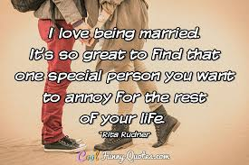 Marriage Love Quotes Mesmerizing I Love Being Married It's So Great To Find That One Special Person
