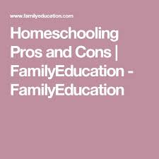 m atilde iexcl s de ideas incre atilde shy bles sobre homeschooling pros and cons en homeschooling pros and cons familyeducation familyeducation