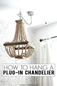 chandelier that plugs into wall how to hang a plug in chanlier