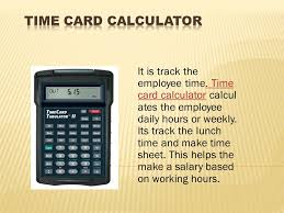 It Is Track The Employee Time Time Card Calculator Calcul Ates The