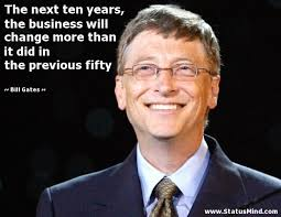 Famous Quotes About Change Interesting The Next Ten Years The Business Will Change More StatusMind