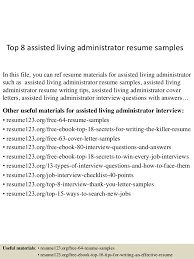 Top 8 assisted living administrator resume samples In this file, you can  ref resume materials ...