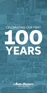 auto owners insurance celebrating our first 100 years by auto owners insurance issuu