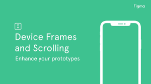 figma tutorial device frames and scrolling