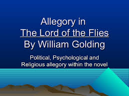 allegory in lord of the flies allegory inallegory in the lord of the fliesthe lord of the flies by william goldingby william